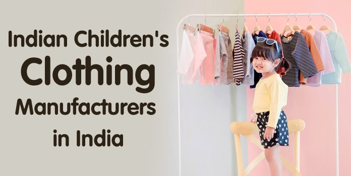 Indian Children's Clothing manufacturers in India
