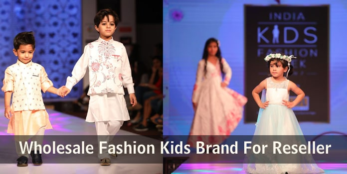 Best Wholesale Kids Fashion Brand For Reseller, Kids Fashion Clothes India